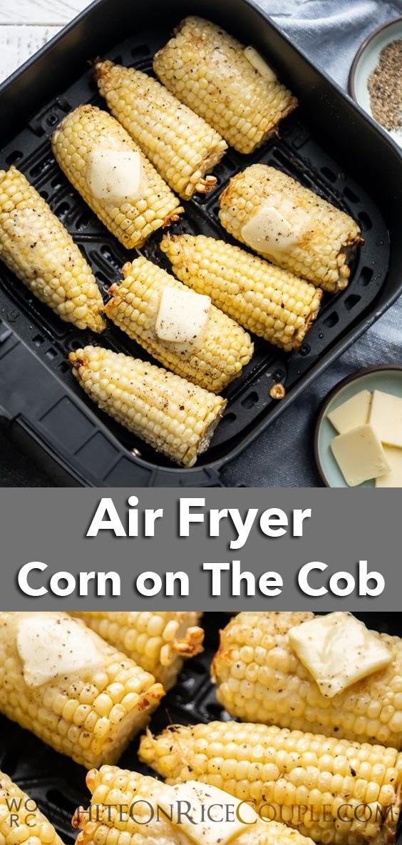 Air Fryer Corn on the Cob Recipe | WhiteOnRiceCouple.com