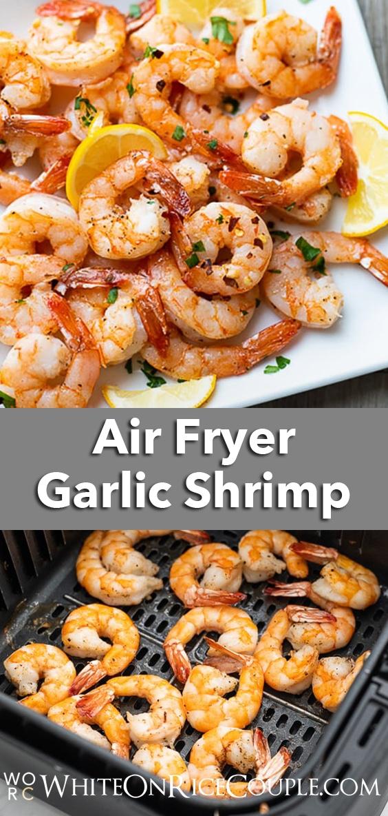 Air Fryer Garlic Shrimp Recipe | WhiteOnRiceCouple.com