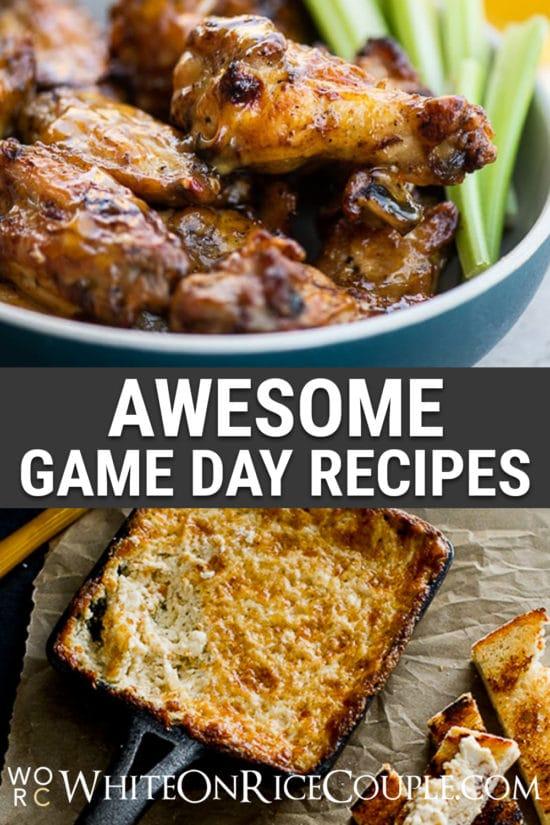 Best Game Day Recipes | WhiteOnRiceCouple.com