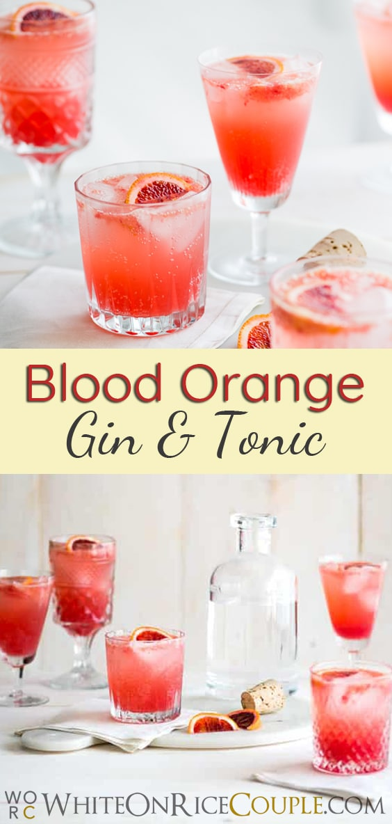 Refreshing Blood Orange Gin and Tonic Recipe on WhiteOnRiceCouple.com | @whiteonrice