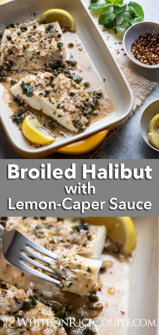 Broiled Halibut Lemon Caper Sauce Recipe Healthy Seafood Recipe @whiteonrice