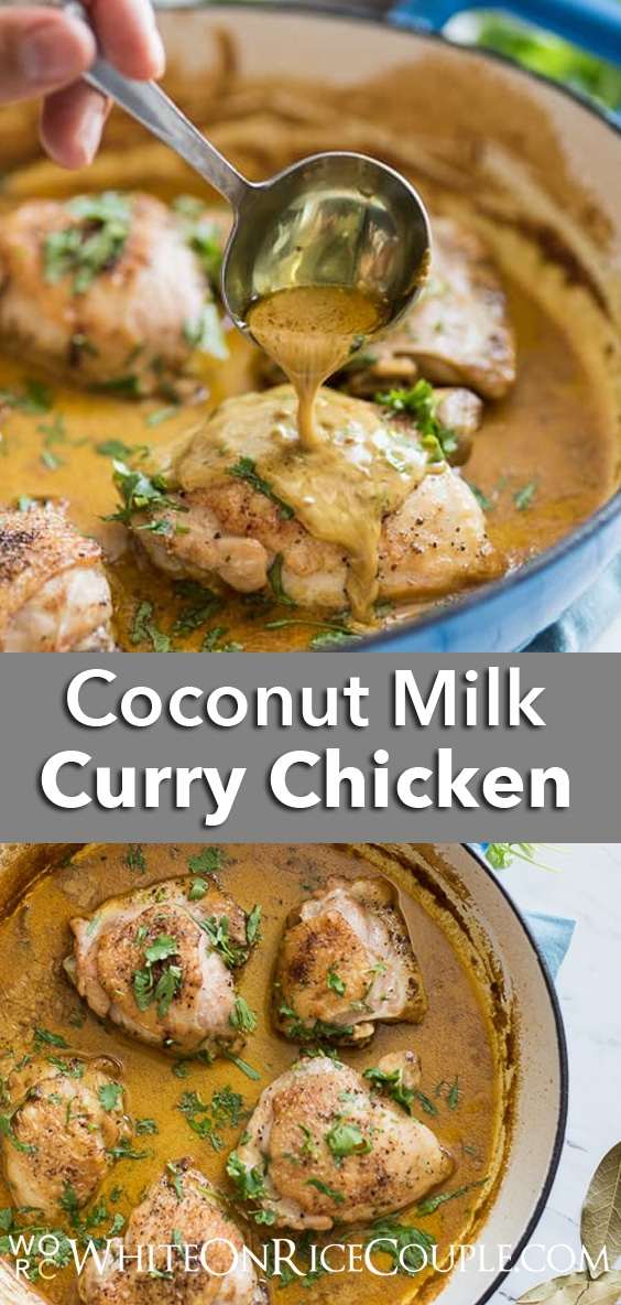 Curry Coconut Milk Chicken Thighs Recipe that's juicy and amazing | @whiteonrice
