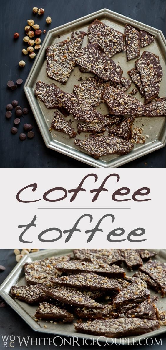 Coffee Toffee Recipe with Espresso Coffee @whiteonrice