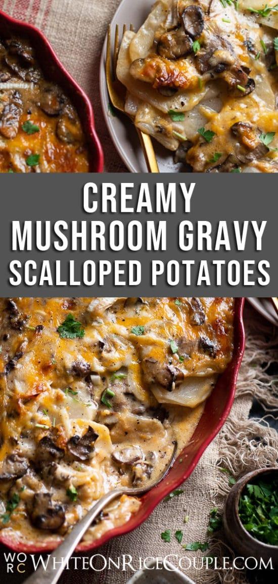 Mushroom Gravy Scalloped Potatoes Recipe   @whiteonrice