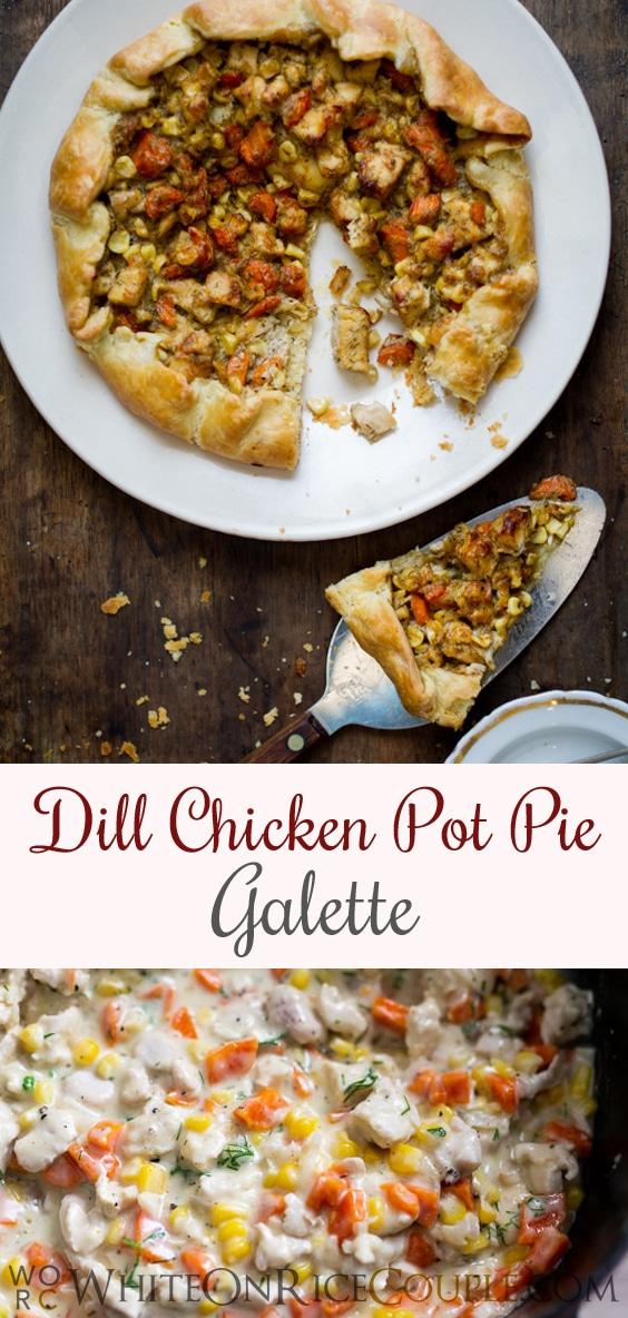 How to Make Chicken Pot Pie Galette Recipe | @whiteonrice
