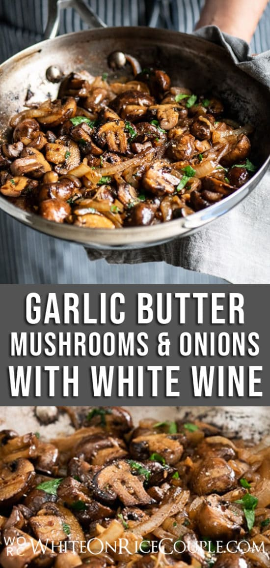 Garlic Butter Mushrooms Recipe with white wine | @whiteonrice