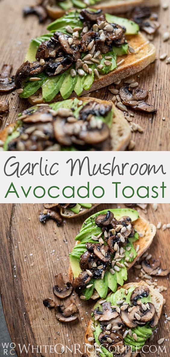 Garlic Mushroom Avocado Toast Recipe @whiteonrice