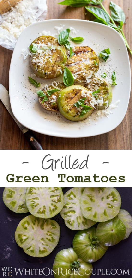 Grilled Green Tomatoes Recipe @whiteonrice