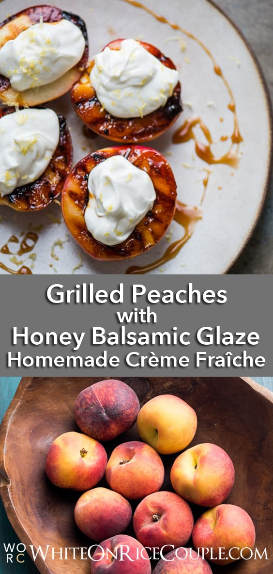 Grilled Peaches Recipe with Creme Fraiche or Whipped Cream | @whiteonrice