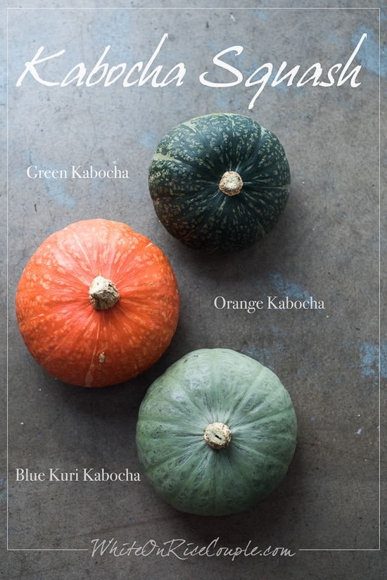 Kabocha Squash Varieties: Ultimate Winter Squash and Pumpkin Guide from Todd & Diane | @whiteonrice