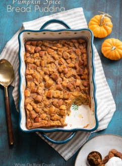 Pumpkin Spice Bread Pudding Recipe for Thanksgiving Holidays | @whiteonrice