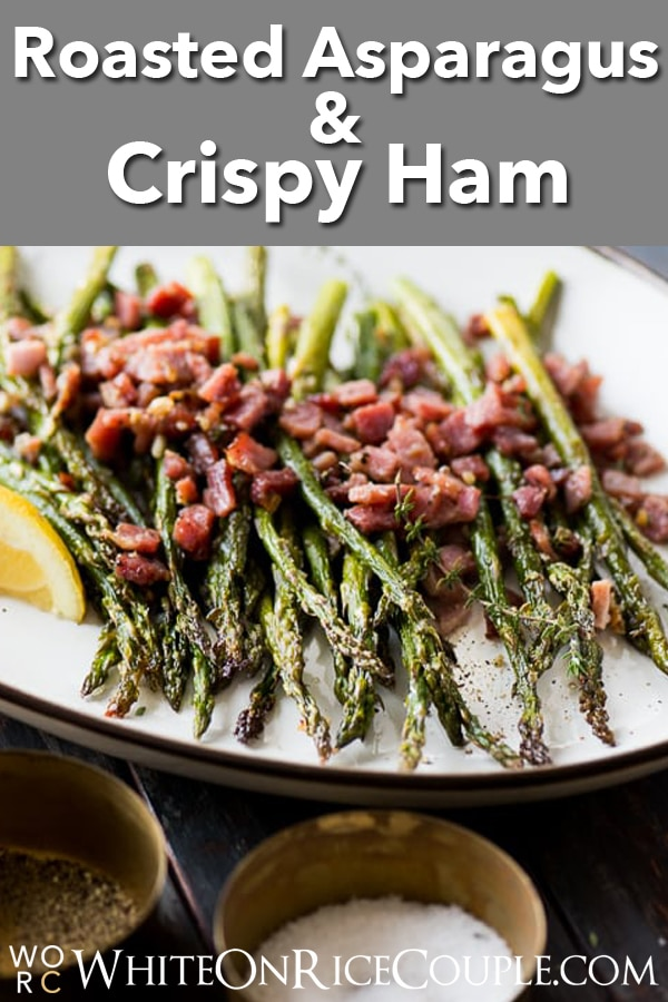 Roasted Asparagus Recipe with Garlic and Ham   @whiteonrice