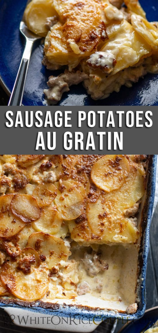 Sausage potatoes au gratin recipe or sausage scalloped potatoes @whiteonrice