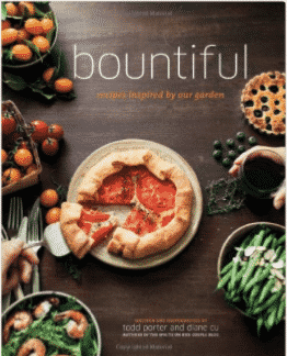 Bountiful Cookbook by Todd Porter and Diane Cu-Porter