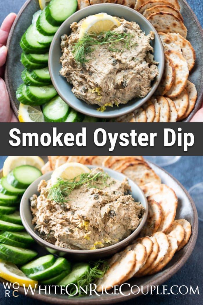 Smoked Oyster Dip Recipe | WhiteOnRiceCouple.com