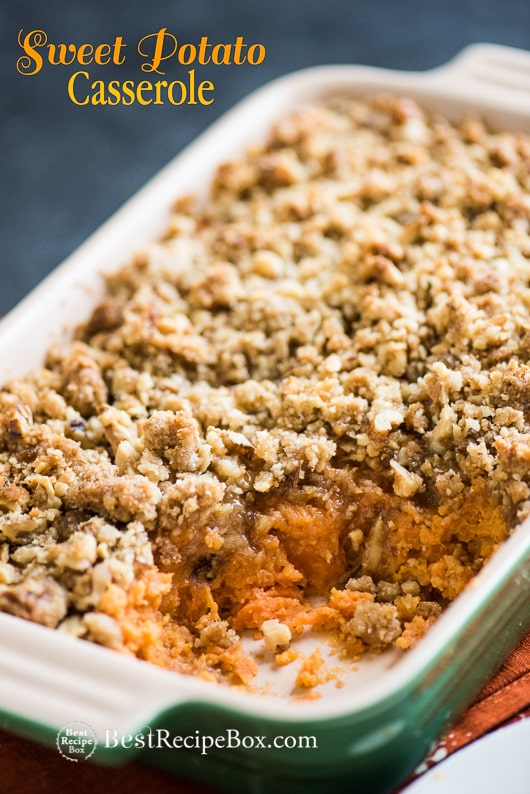 Sweet Potato Casserole Recipe @bestrecipebox
