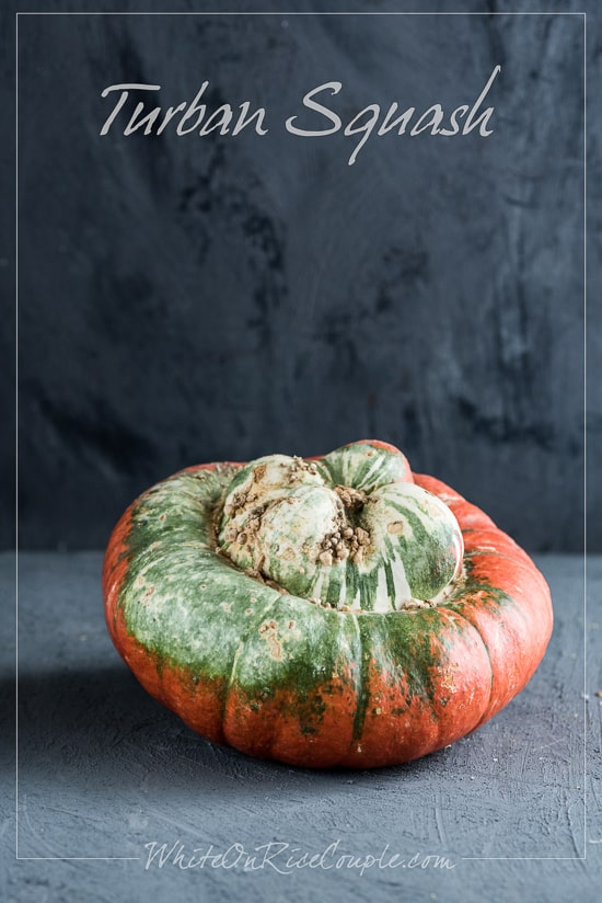 Turban Squash Winter Squash Varieties and Pumpkin Guide by Todd and Diane | @whiteonrice