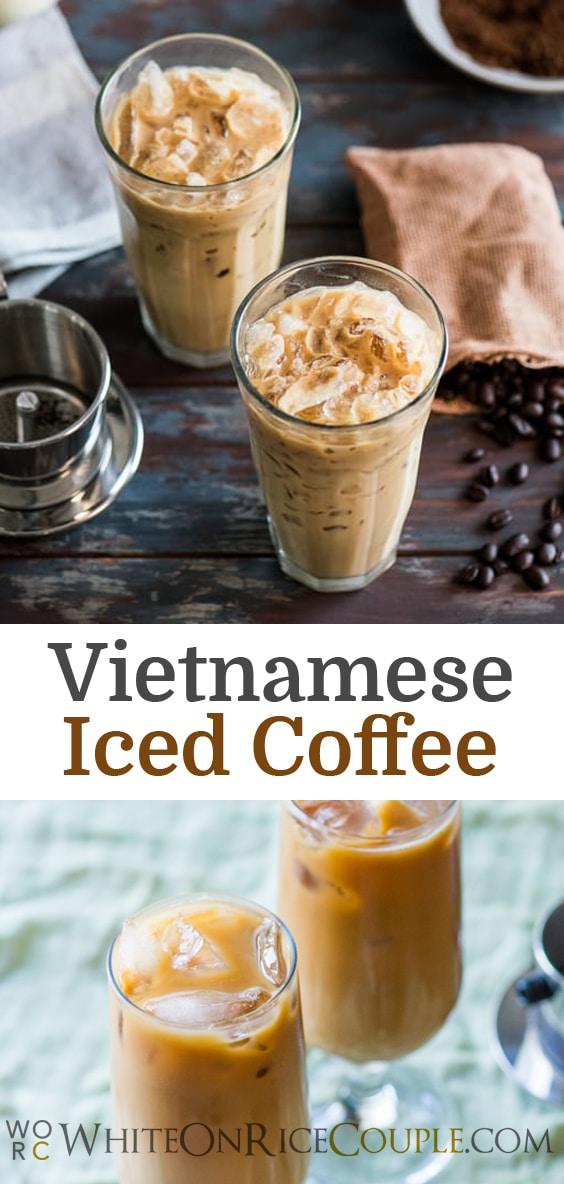 Vietnamese Iced Coffee Recipe or Iced Vietnamese Coffee @whiteonrice