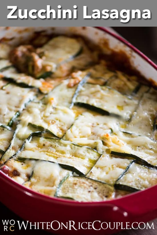 Low Carb Zucchini Lasagna Recipe with No Pasta | @whiteonrice