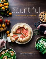 Bountiful Cookbook: Vegetable and Fruit recipes from WhiteOnRiceCouple.com