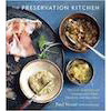 """The Preservation Kitchen"" Cookbook"